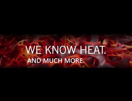 WE KNOW HEAT. Und noch einiges mehr.